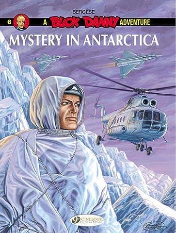 Mystery In Antarctica (Buck Danny) by Francis Berg???se (2016-05-07)