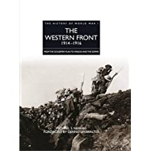 The Western Front 1914-1916 (The History of World War I)