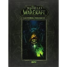 La storia. World of Warcraft: 2
