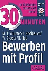 30 Minuten Bewerben mit Profil