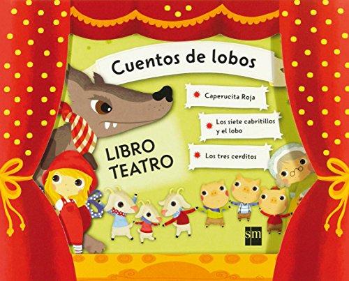 Cuentos de lobos (Libro Teatro)