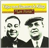 Viejas Voces Flamencas De Malaga