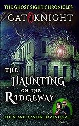 The Haunting on the Ridgeway