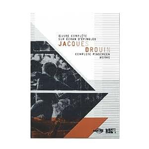 Jacques Drouin, oeuvre complète sur écran d'épingles