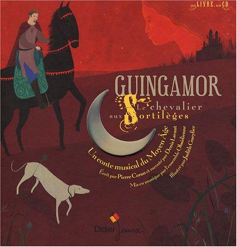 Guingamor : Le chevalier aux sortilèges (1CD audio)