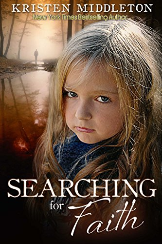 Searching for Faith  (Carissa Jones Mystery) A gripping psychological thriller by [Middleton, Kristen, Alexandra, Cassie, Middleton, K.L.]