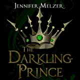 The Darkling Prince: Into the Green
