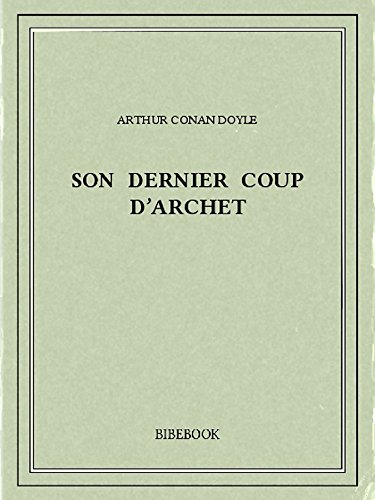 Couverture du livre Son Dernier Coup d'Archet