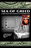 Sea of Greed: The True Story of the Investigation and Prosecution of: Manuel Antonio Noriega (English Edition)