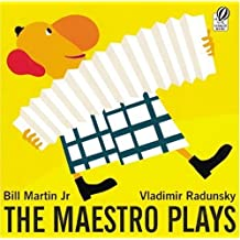 The Maestro Plays by Bill Martin Jr (2004-09-01)