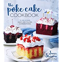 Poke Cake Cookbook