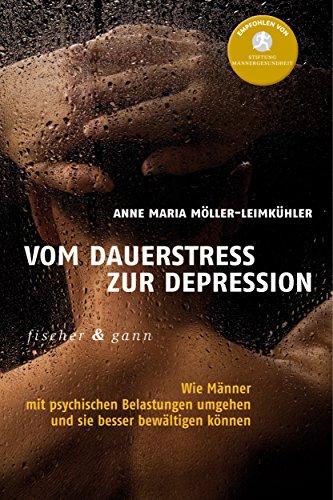 Vom Dauerstress zur Depression: Wie Männer mit psychischen Belastungen umgehen und sie besser bewältigen können (Depression Männer)