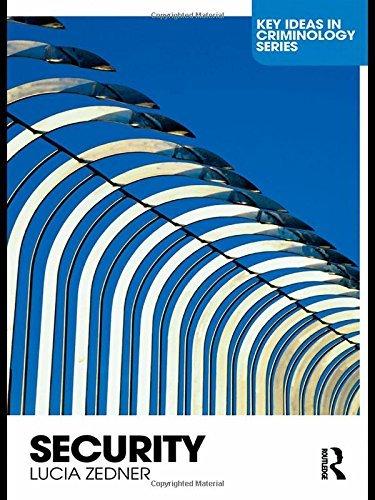 Security (Key Ideas in Criminology) by Lucia Zedner (19-Mar-2009) Paperback