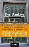 Der Bankier (2. Geschwärzte Übergangs-Auflage): Ungebetener Nachruf auf Alfred Freiherr von Oppenheim