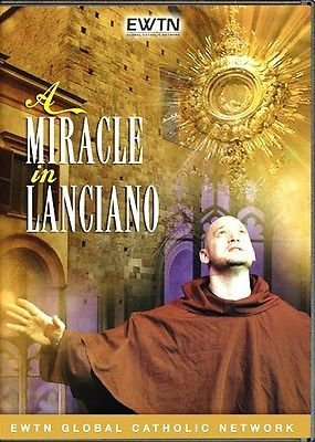 A MIRACLE AT LANCIANO*ONGOING EUCHARISTIC MIRACLE* EWTN NETWORK 1-DISC DVD