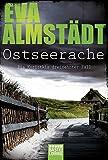 Ostseerache: Kriminalroman (Kommissarin Pia Korittki)