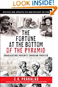 #9: The Fortune at the Bottom of the Pyramid, Revised and Updated 5th Anniversary Edition: Eradicating Poverty Through Profits