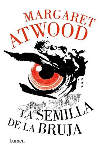 La semilla de la bruja eBook: Atwood, Margaret: Amazon.es: Tienda ...