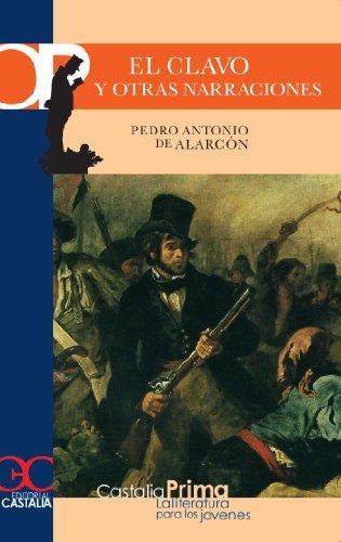 El clavo y otras narraciones (CASTALIA PRIMA) por Pedro Antonio de Alarcón