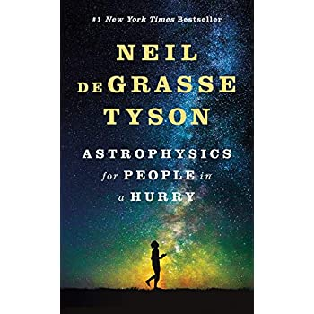 Astrophysics for People in a Hurry : Essays on the Universe and Our Place Within It