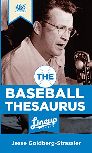 The Baseball Thesaurus di Jesse Goldberg-Strassler