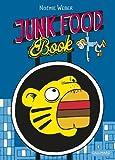 """Afficher """"Junk food"""""""