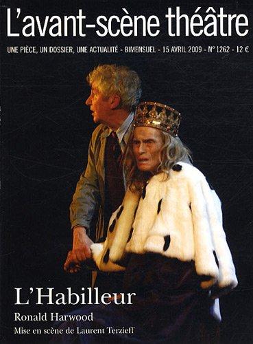 L'Habilleur ; L'avant-scene theatre n° 1262 par Ronald Harwood