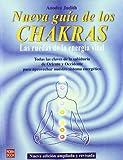 Nueva guía de los chakras: Las ruedas de la energía vital. (New Age)