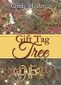 Gift Tag Tree: A Special To-From Messenger by [Amos, Cindy M.]