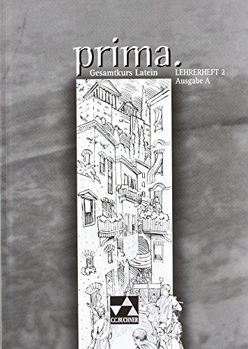 Prima, Ausgabe A : Lehrerheft 2 von Clement Utz (Herausgeber, Autor), Ute Basse (1. Januar 2006) Broschiert