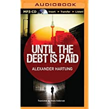 Until the Debt is Paid by Alexander Hartung (2014-11-04)