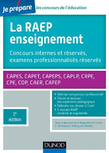 En ligne La Raep enseignement - 2e éd. - Concours internes et réservés, examens professionnalisés réservés : CAPES, CAPET, CAPEPS, CAPLP, CRPE, CPE, COP, CAER, CAFEP (Concours enseignement) pdf
