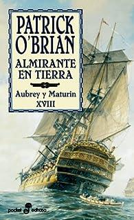 Almirante en tierra par Patrick O'Brian