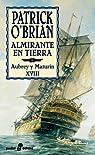 Almirante en tierra par O'Brian