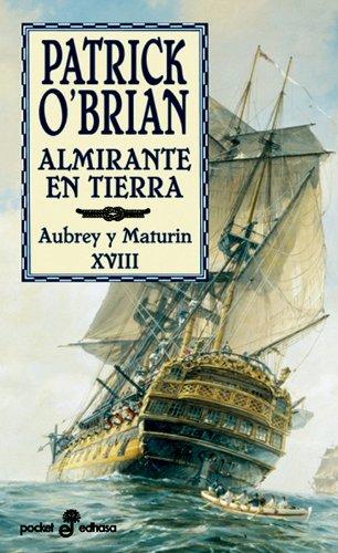 Almirante en tierra (XVIII) (bolsillo) (Pocket)