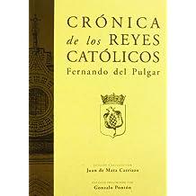CRÓNICA DE LOS REYES CATÓLICOS (2 VOLS.) (Crónicas)