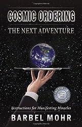 Cosmic Ordering: The Next Adventure