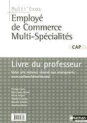 Employé de commerce multi-spécialités CAP - Livre du professeur