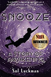 Snooze: A Story of Awakening by Sol Luckman (2016-04-07)
