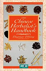 The Chinese Herbalist's Handbook by Dagmar Ehling (1993-10-02)