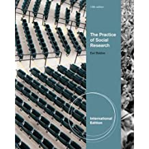 The Practice of Social Research (International Edition)