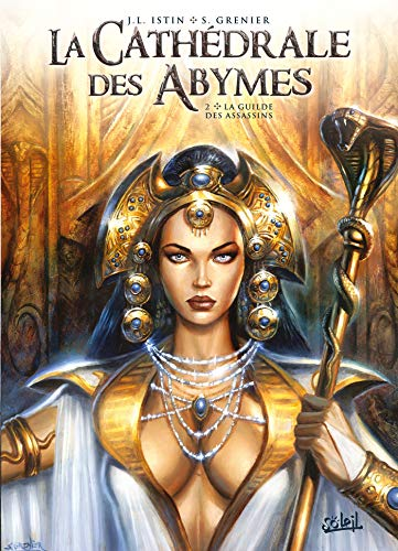 Cathédrale des Abymes 02 - La Guilde des assassins par Jean-Luc Istin