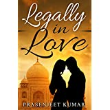 Legally in Love (Romance in India Series Book 1) (English Edition)