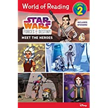 World of Reading Star Wars Forces of Destiny: Meet the Heroes: Level 2 Reader