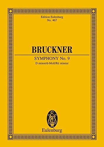 Sinfonie Nr. 9 d-Moll: Nach Anton Bruckner: Sämtliche Werke. Kritische Gesamtausgabe, Band IX. Orchester. Studienpartitur. (Eulenburg Studienpartituren)