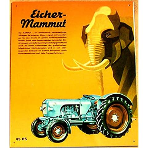 Cartel de chapa schlepper Eicher Mammut 45 PS