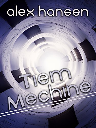 ebook: Tiem Mechine (B00MVEWYES)