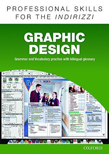Oxford professional skills. Graphic design. Per le Scuole superiori. Con espansione online
