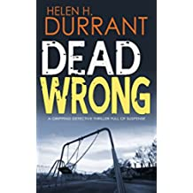 DEAD WRONG a gripping detective thriller full of suspense (English Edition)