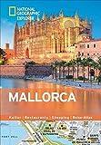 Mallorca erkunden mit handlichen Karten: Mallorca-Reiseführer für die schnelle Orientierung mit Highlights und Insider-Tipps. Mallorca entdecken mit ... Mallorca. (National Geographic Explorer) -